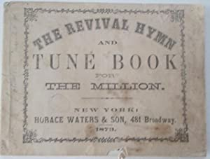 The Revival Hymn and Tune Book for: No author given.