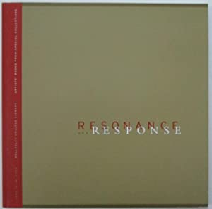 Resonance and Response. Wellesley College Library. Artists' Books from Special Collections. June ...