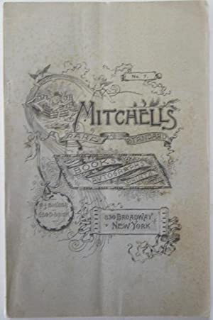 Mitchell's Rare and Standard Books, Autographs, Prints. Catalogue No. 7. 1891