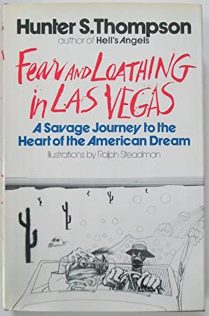 Fear and Loathing in Las Vegas. A: Thompson, Hunter S.