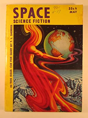 Space Science Fiction. May, 1953. Vol. 1. No. 6.: Dick, Phillip K.; Garrett, Randall et al.