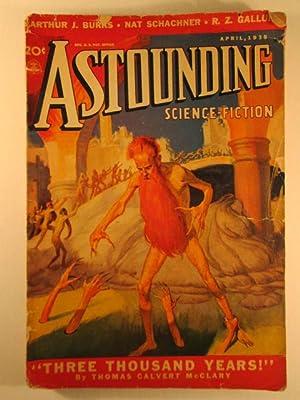 Astounding Science Fiction. April 1938. Volume XXI Number 2.: Del Rey, Lester; De Camp, L. Sprague ...