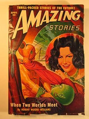 Amazing Stories. April 1950, Volume 24, Number 4.: Lieber, Fritz; Williams, Robert Moore et al.