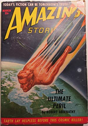 Amazing Stories. March 1950. Volume 24, No. 3.: Abernathy, Robert; Hickey, H.B.; Moore, Ward et al.