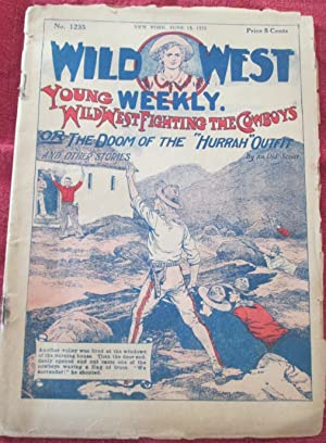 Young Wild West Fighting the Cowboys or The Doom of the 'Hurrah' Outfit. Wild West Weekly...