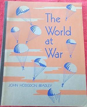 The World at War: Bradley, John Hodgdon