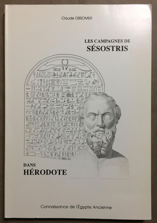 Les campagnes de Sésostris dans Hérodote. Essai d'interprétation du texte grec à la lumière des réalités égyptiennes. OBSOMER Claude Fine Softcover