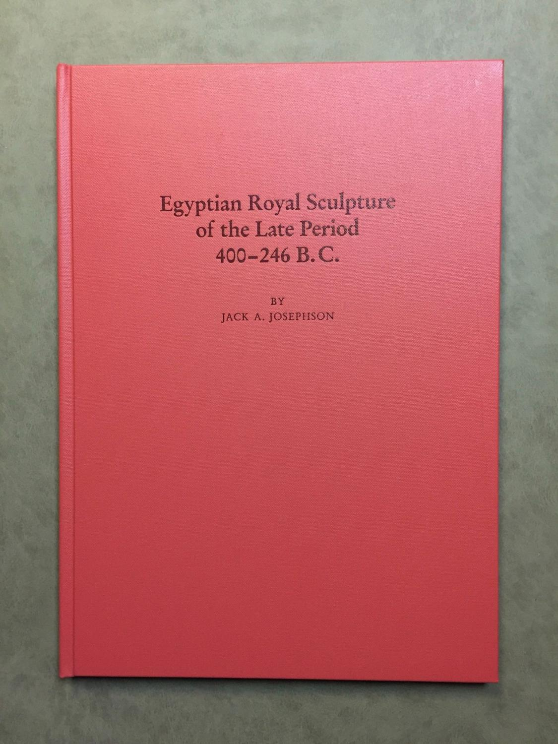 Egyptian_royal_sculpture_of_the_Late_Period_400246_BC_JOSEPHSON_Jack_A_Comme_Neuf_Couverture_rigide