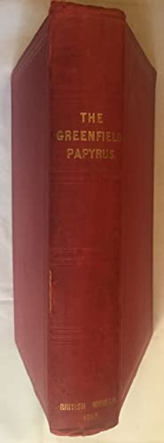 The Greenfield papyrus in the British Museum.: BUDGE Ernest Alfred
