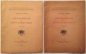 Les chapelles de Toutankhamon. Fasc. 1 &: PIANKOFF Alexandre