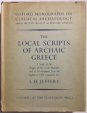 The local scripts of archaic Greece. A: JEFFERY L. H.