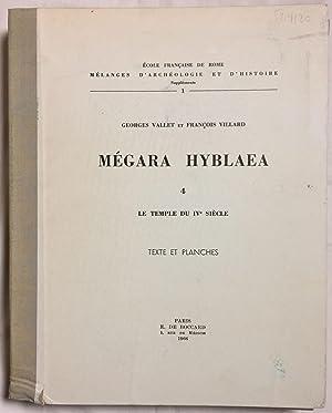 Mégara Hyblaea. 4. Le temple du IVe: VALLET Georges -
