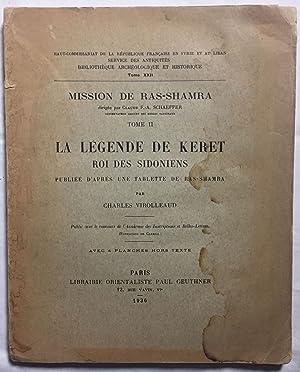 Mission de Ras-Shamra, tome 2. La légende: VIROLLEAUD Charles