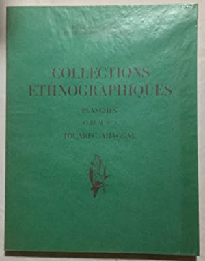 Collections ethnographiques. Planches, album no1. Touareg Ahaggar.: BALOUT L. (sous