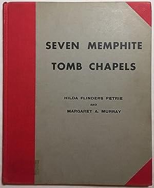 Seven Memphite tomb chapels: PETRIE Hilda -