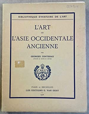 L'Art de l'Asie Occidentale Ancienne: CONTENAU Georges
