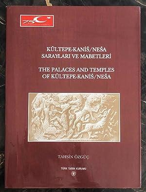 Kültepe-Kanis / Nesa saraylari ve mabetleri -: OZGUC Tahsin