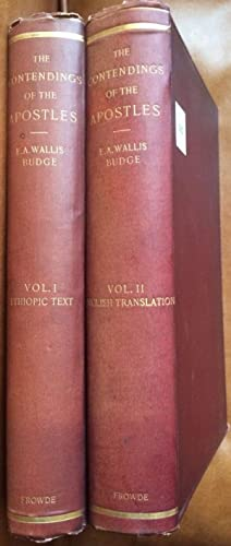 The Contendings of the Apostles. Being The: BUDGE Ernest Alfred