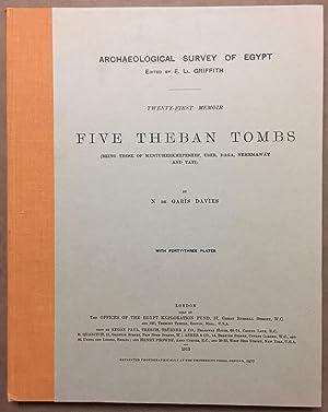 Five Theban tombs. Being those of Mentuherkhepeshef,: DAVIES Norman de