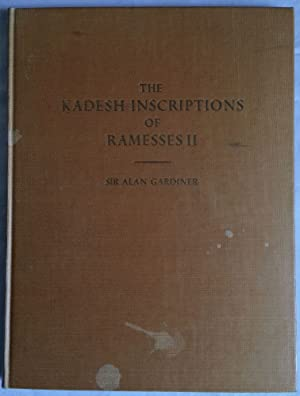 The Kadesh inscription of Ramesses II.: GARDINER Alan Henderson