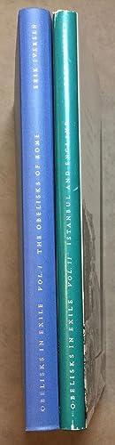 Obelisks in exile. Vol. I: The obelisks of Rome. Vol. II: The obelisks of Istanbul and England.: ...