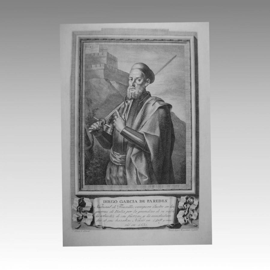 RETRATO. DIEGO GARCIA DE PAREDES. 1791 Natural de Truxillo: campeón ilustre en las guerras ...