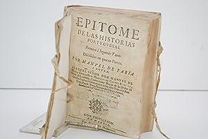 EPITOME DE LAS HISTORIAS PORTUGUESAS: PRIMERO Y SEGUNDO TOMO DIVIDIDOS EN QUATRO PARTES: FARIA Y ...
