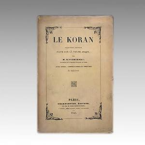 LE KORAN. Traduction nouvelle faite sur le: KASIMIRSKI, M.