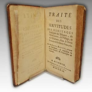 TRAITE DES SERVITUDES DES HERITAGES rustiques &: ASTRUC, Louis