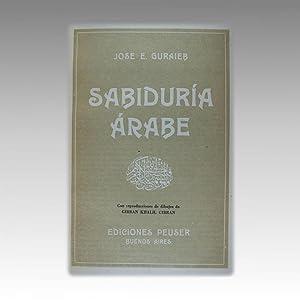 SABIDURÍA ÁRABE con reproducciones de dibujos de: GURAIEB, Jose E.