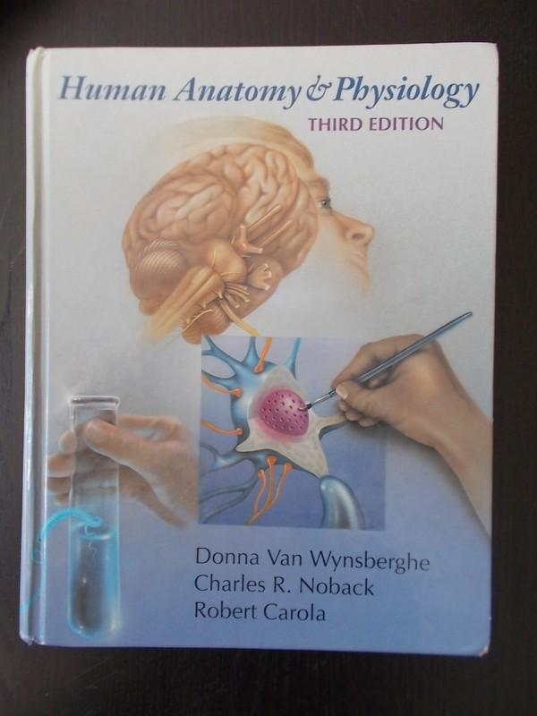 Human Anatomy and Physiology by Van Wynsberghe Donna Noback Charles ...
