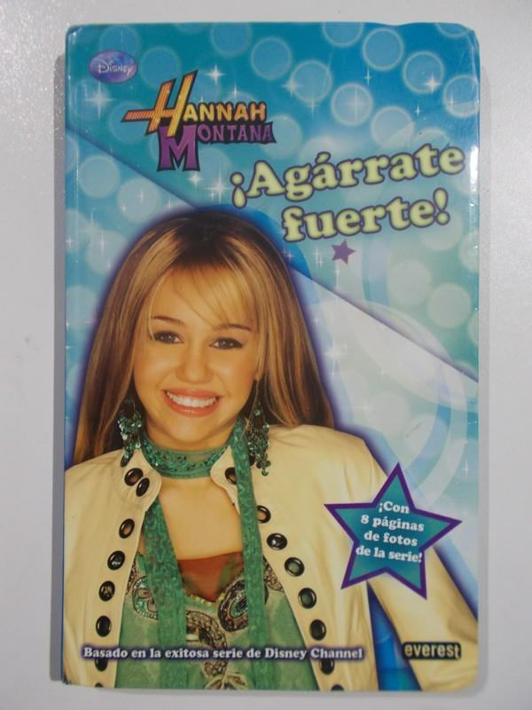 Hannah Montana, ¡Agárrate Fuerte!