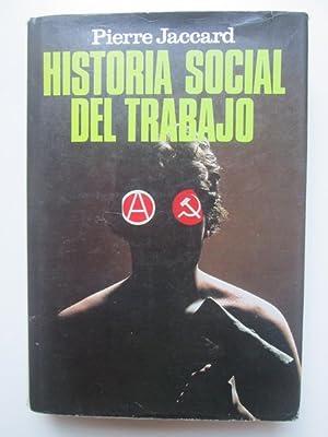 Historia social del trabajo. De la antigüedad: Pierre Jaccard