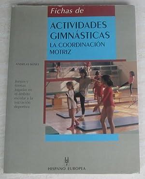 Fichas de actividades gimnásticas. La coordinación motriz: Andreas Kosel