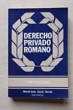 Derecho privado romano I. Instituciones: Manuel Jesús Garcia