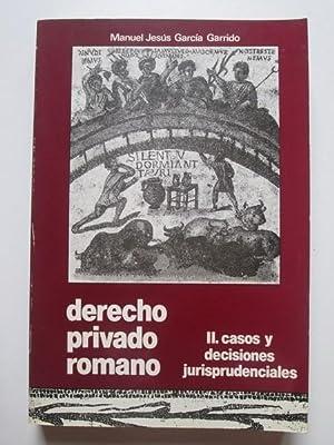 Derecho privado romano II. Casos y decisiones: Manuel Jesús García