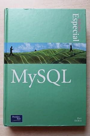 Mysql Edición Especial: Paul DuBois