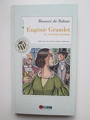 Eugénie Grandet. La comedia humana: Honoré de Balzac