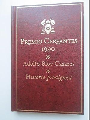 Historia prodigiosa: Adolfo Bioy Casares