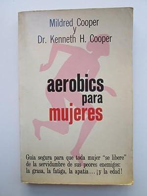 Aeróbicis para mujeres: Mildred Cooper y