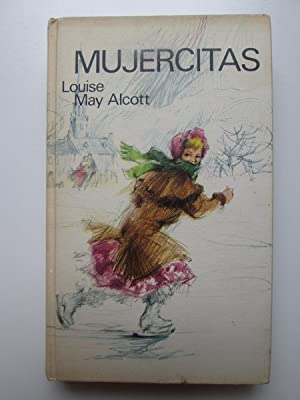 Mujercitas: Louise May Alcott