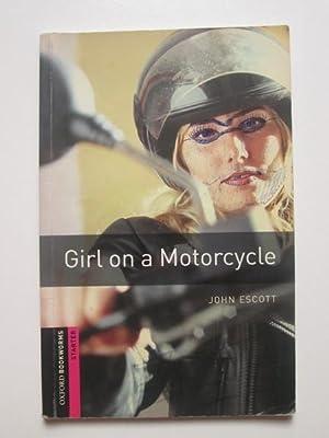 Girl on a motorcycle (starter): John Escott