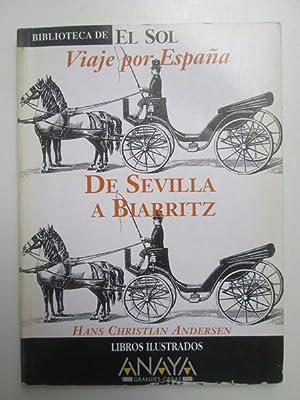 Viaje por España. De Sevilla a Biarritz: Hans Christian Andersen