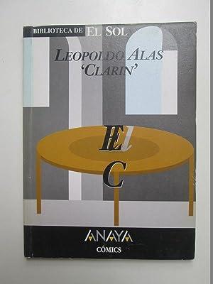 """El caballero de la mesa redonda: Leopoldo Alas """"Clarin"""""""