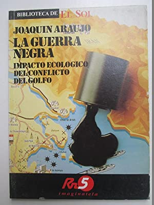 La guerra negra: Joaquín Araujo