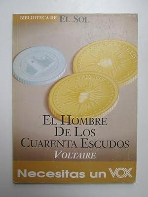 El hombre de los cuarenta escudos: Voltaire