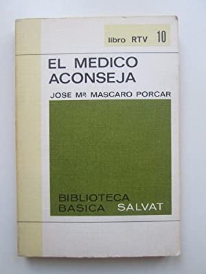 El medico aconseja: José María Mascaro