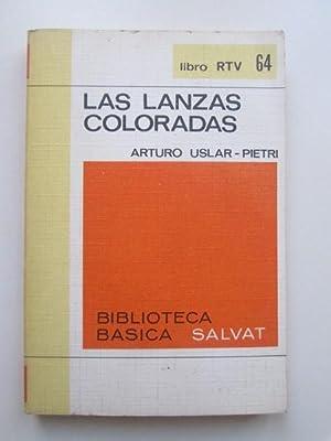 Las lanzas coloradas: Arturo Uslar -