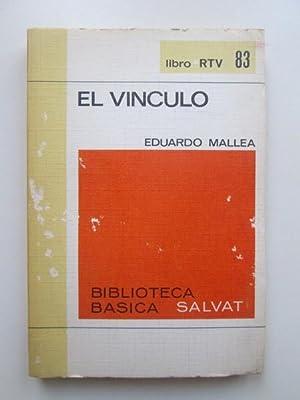 El vínculo: Eduardo Mallea