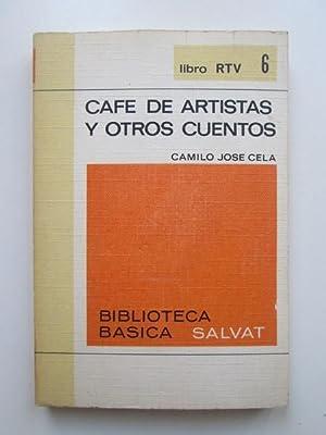Café de artistas y otros cuentos: Camilo José Cela